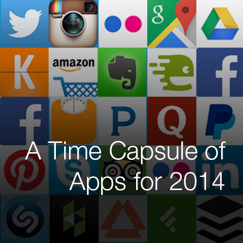 A Time Capsule of Apps for 2014
