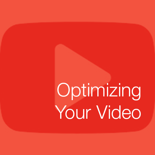 Optimizing Your Video