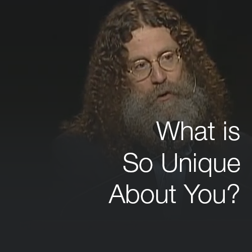 What is So Unique About You?